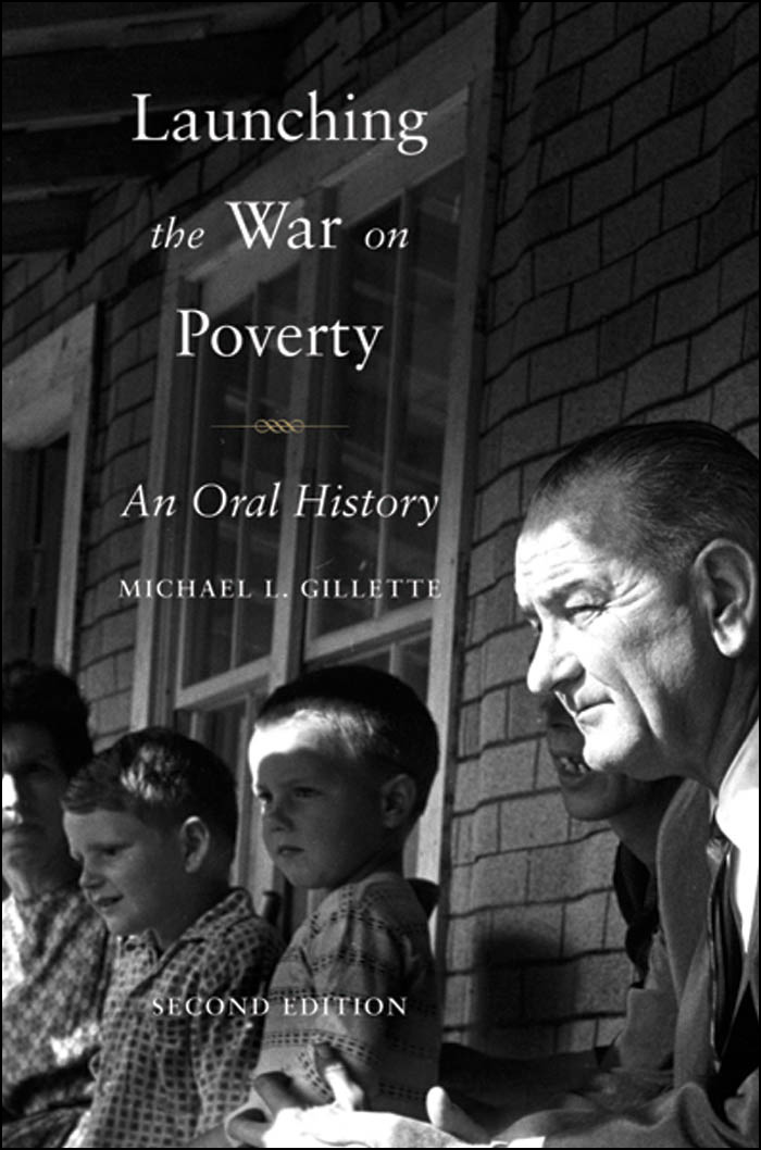 Launching the War on Poverty:An Oral History