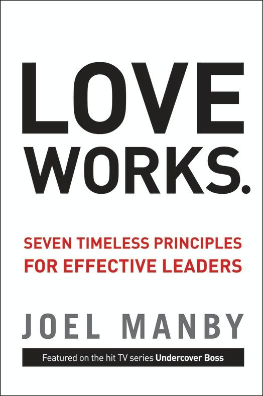 Love Works By: Joel   Manby