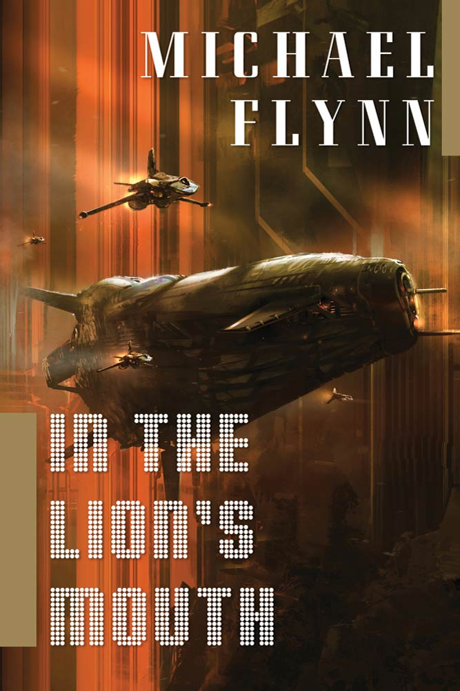 In the Lion's Mouth By: Michael Flynn