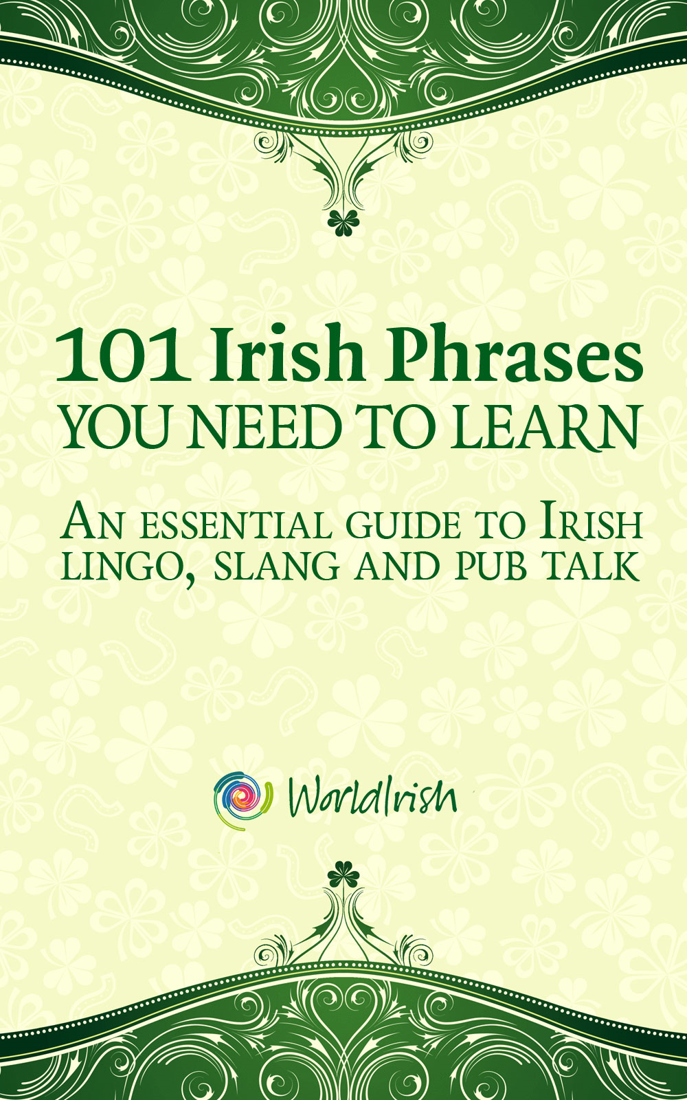 101 Irish Phrases You Need To Know