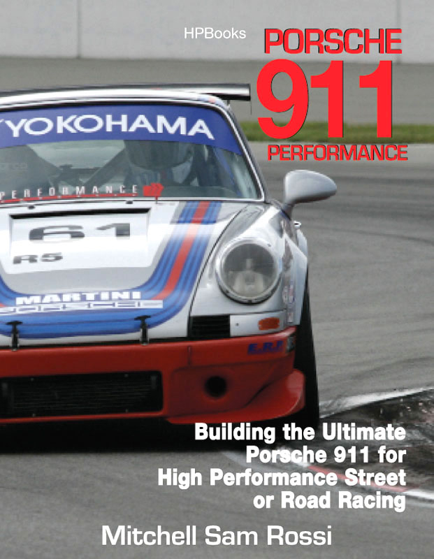 Porsche 911 HP1489: Building the Ultimate  911 for High Performance Street or Road Racing