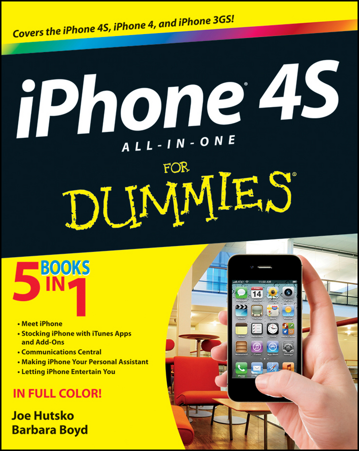 iPhone 4S All-in-One For Dummies By: Barbara Boyd,Joe Hutsko