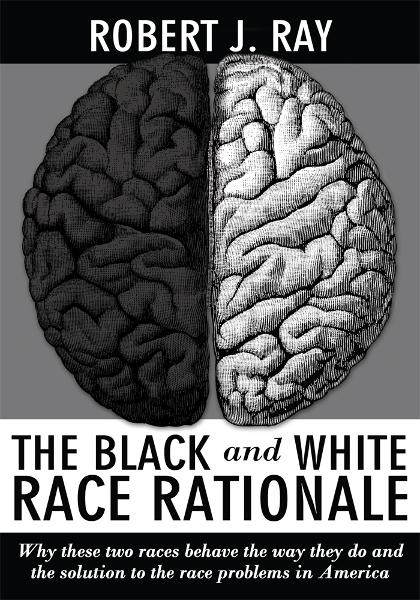 The Black and White Race Rationale