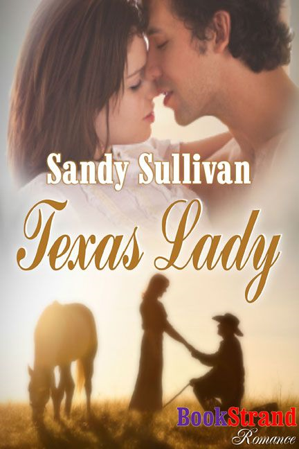 Texas Lady By: Sandy Sullivan