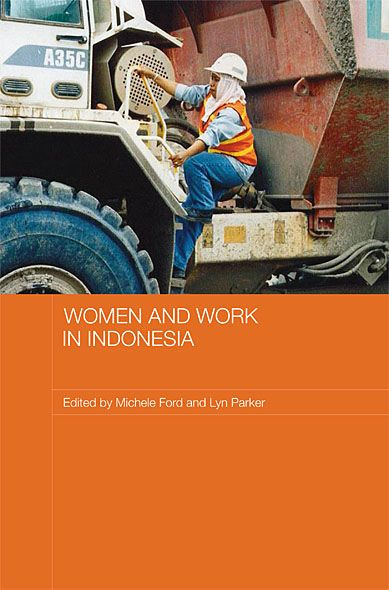 Women and Work in Indonesia By: