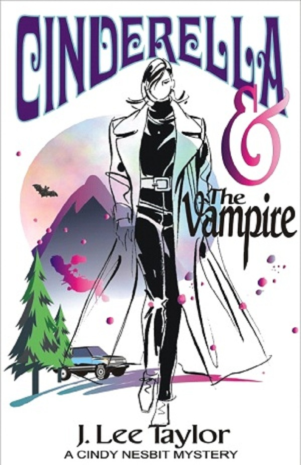 Cinderella and the Vampire, A Cindy Nesbit Mystery