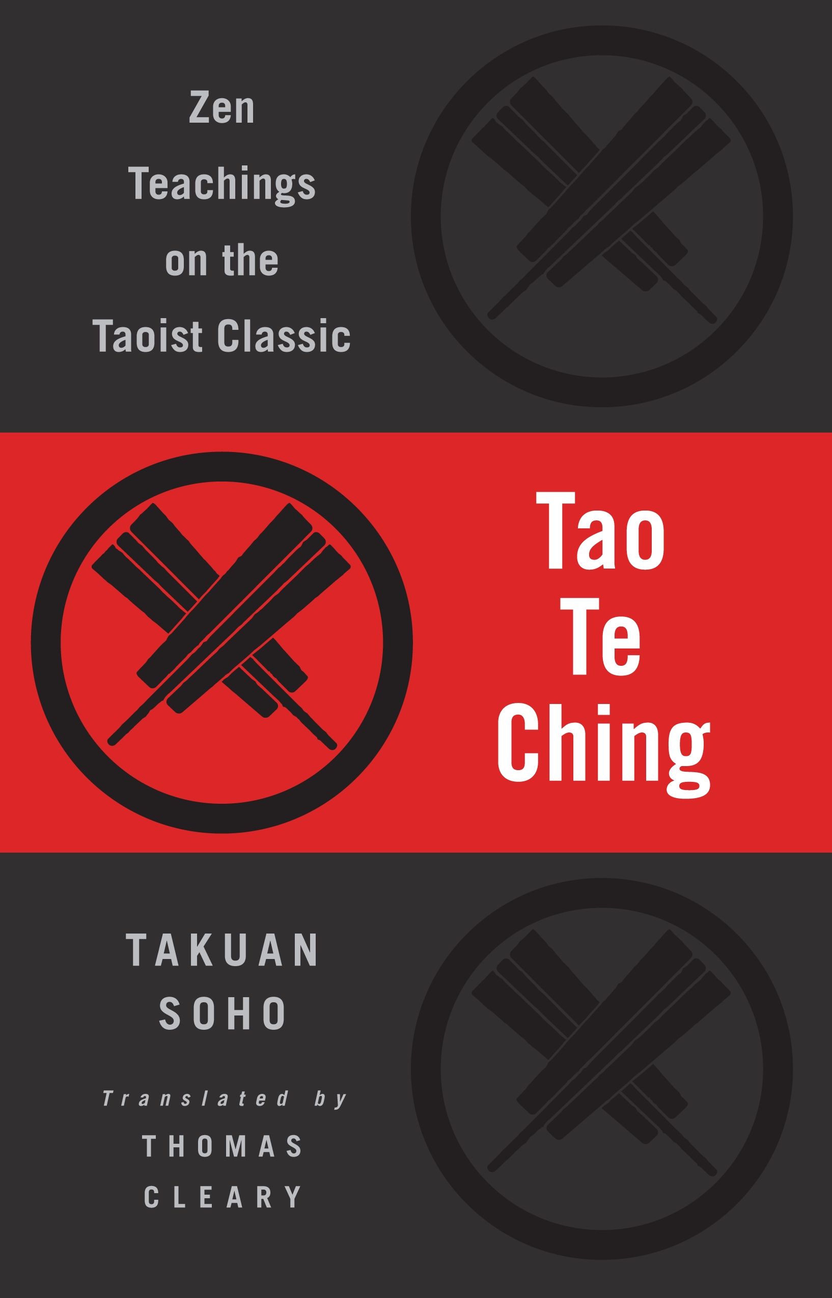 Tao Te Ching: Zen Teachings on the Taoist Classic