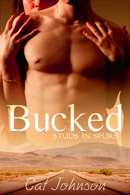 Bucked By: Cat Johnson