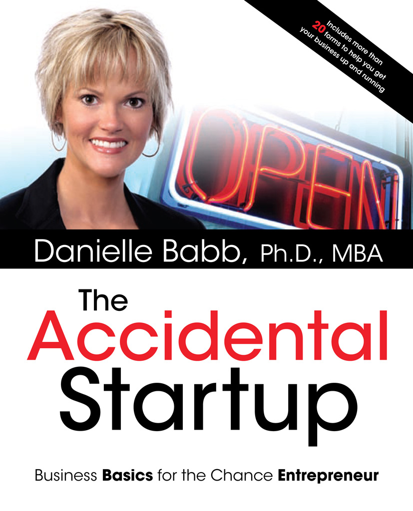 The Accidental Startup: How to Realize Your True Potential by Becoming Your Own Boss