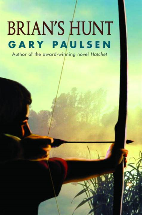 Brian's Hunt By: Gary Paulsen