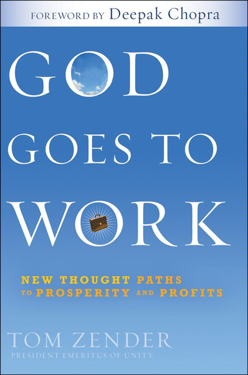 God Goes to Work By: Tom Zender