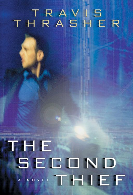 The Second Thief By: Travis Thrasher