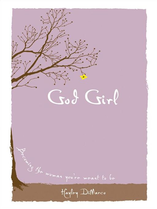 God Girl By: Hayley DiMarco