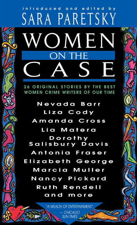 Women on the Case By: Sara Paretsky