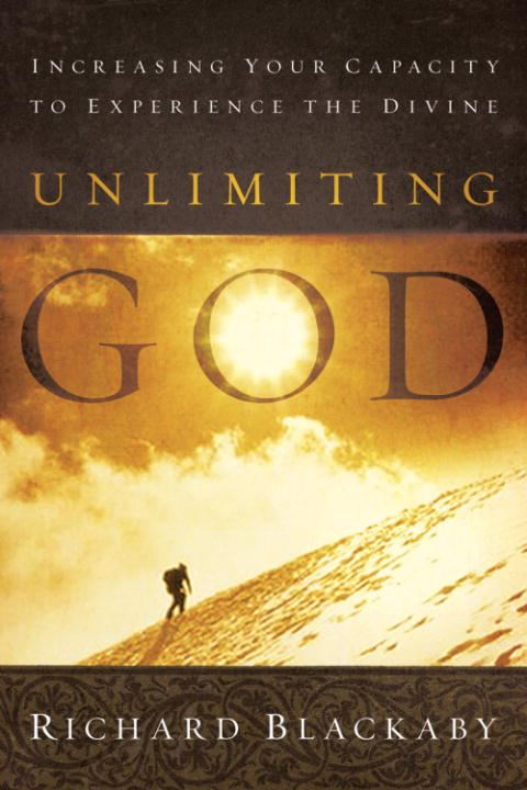 Unlimiting God By: Richard Blackaby