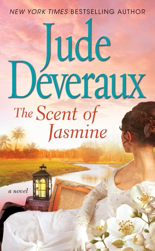 The Scent of Jasmine By: Jude Deveraux