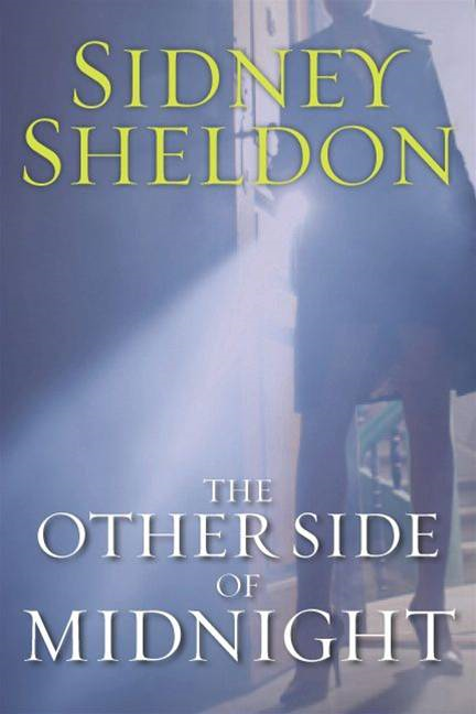 The Other Side of Midnight By: Sidney Sheldon