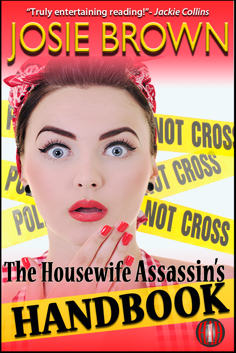 The Housewife Assassin's Handbook (Humorous Romantic Mystery Series, Book #1 )
