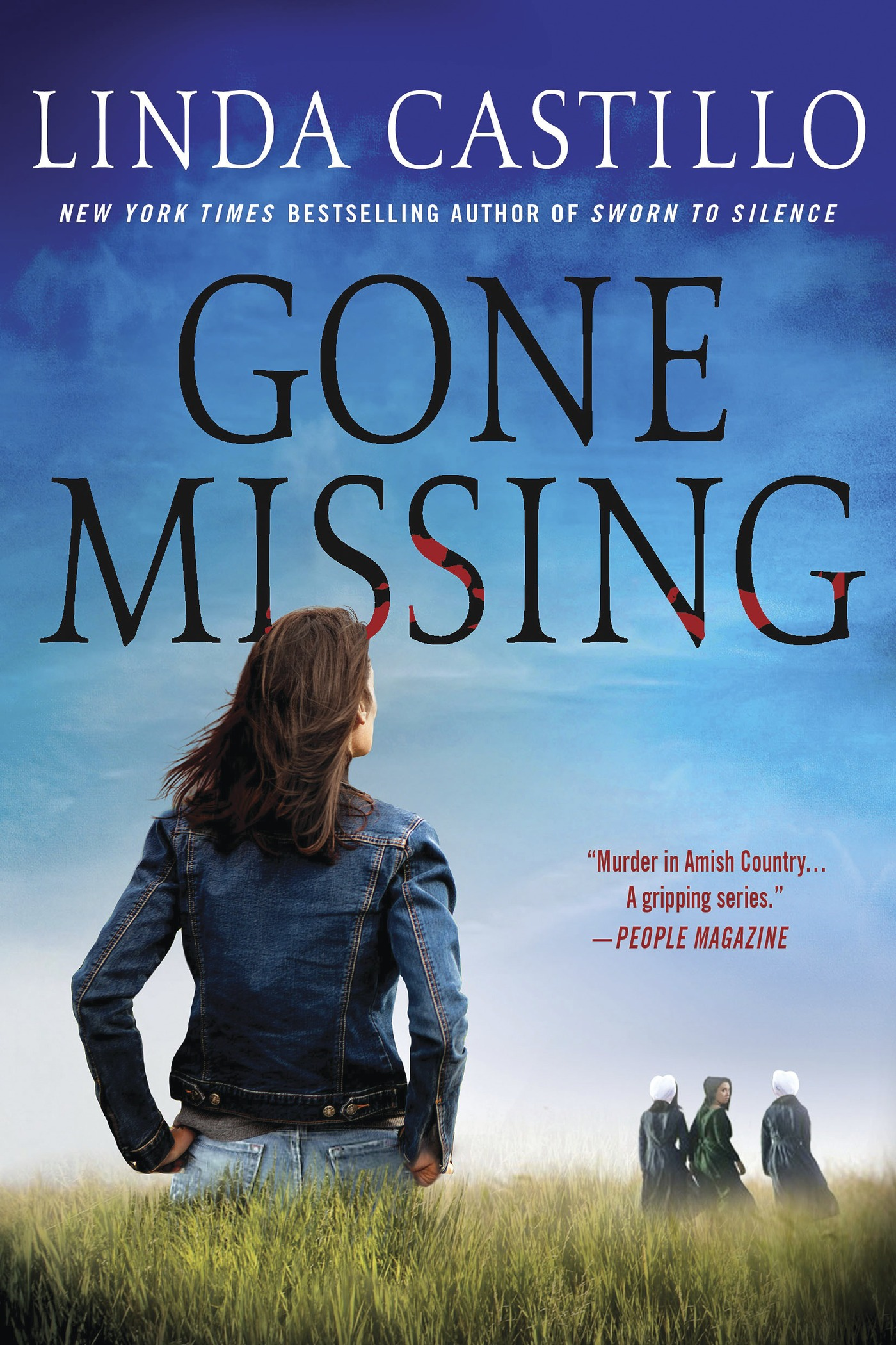 Gone Missing By: Linda Castillo