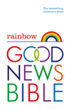 Rainbow Good News Bible (gnb): The Bestselling Childrens Bible