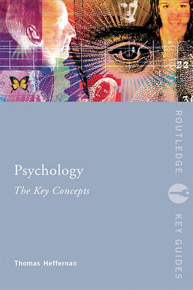 Psychology: the Key Concepts By: Graham Richards