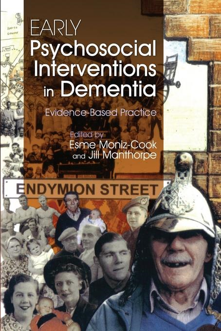 Jill Manthorpe - Early Psychosocial Interventions in Dementia: Evidence-Based Practice