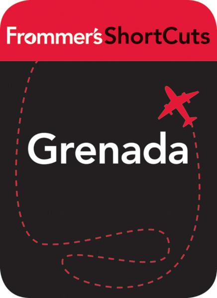 Grenada, Caribbean By: Frommer's ShortCuts