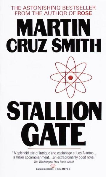 Stallion Gate By: Martin Cruz Smith
