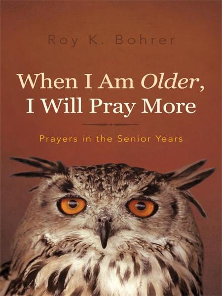 When I Am Older, I Will Pray More