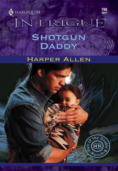 Shotgun Daddy By: Harper Allen