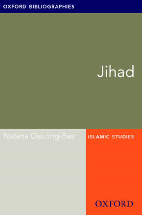 Jihad: Oxford Bibliographies Online Research Guide