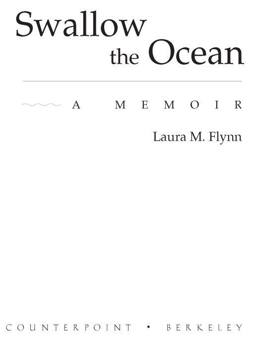 Swallow the Ocean By: Laura M. Flynn