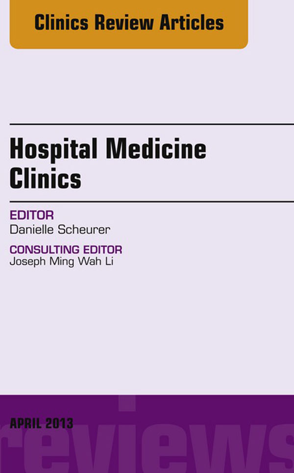 Volume 2, Issue 2, An issue of Hospital Medicine Clinics
