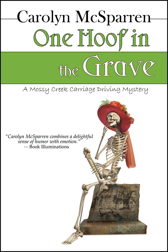 One Hoof In The Grave By: Carolyn McSparren