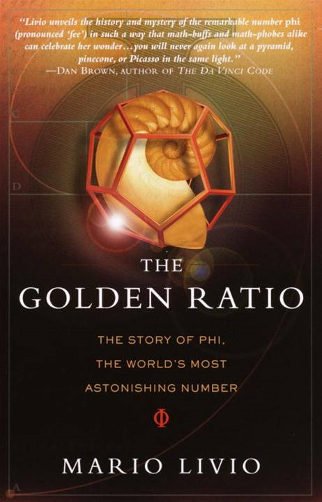 The Golden Ratio By: Mario Livio