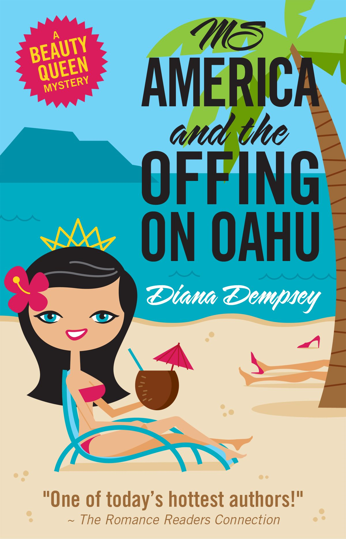 Ms America and the Offing on Oahu By: Diana Dempsey