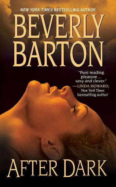 After Dark By: Beverly Barton