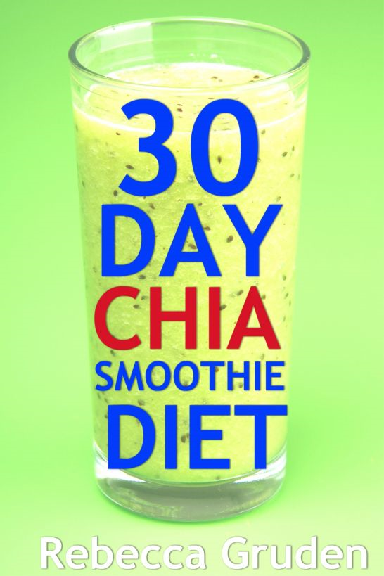 30 Day Chia Smoothie Diet