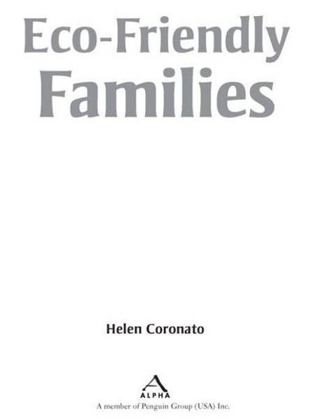 Eco-Friendly Families By: Helen Coronato