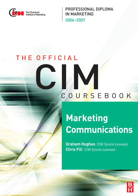 CIM Coursebook 06/07 Marketing Communications