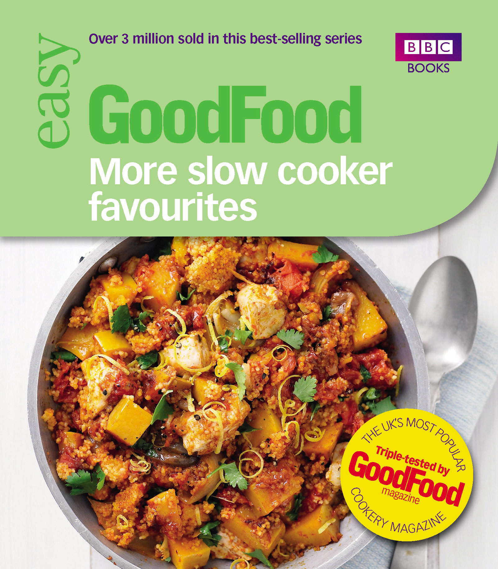 Good Food: More Slow Cooker Favourites Triple-tested recipes