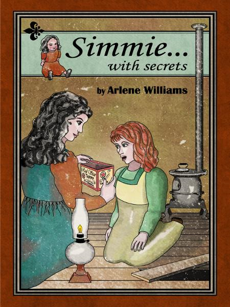 Simmie... With Secrets By: Arlene L. Williams