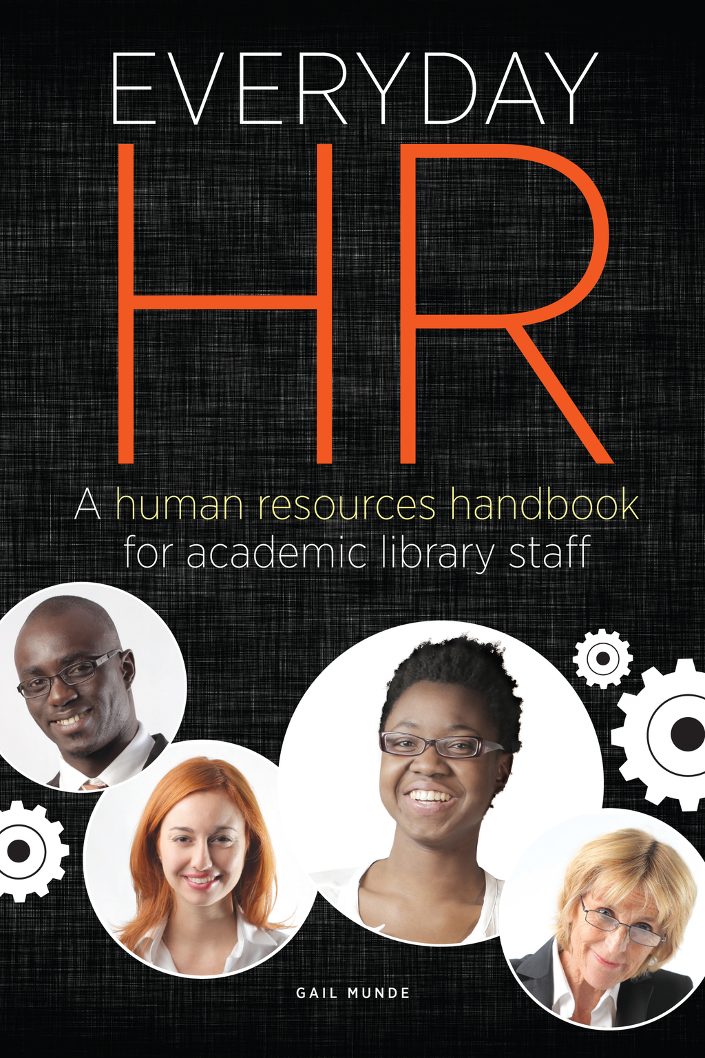 Everyday HR A Human Resources Handbook for Academic Library Staff