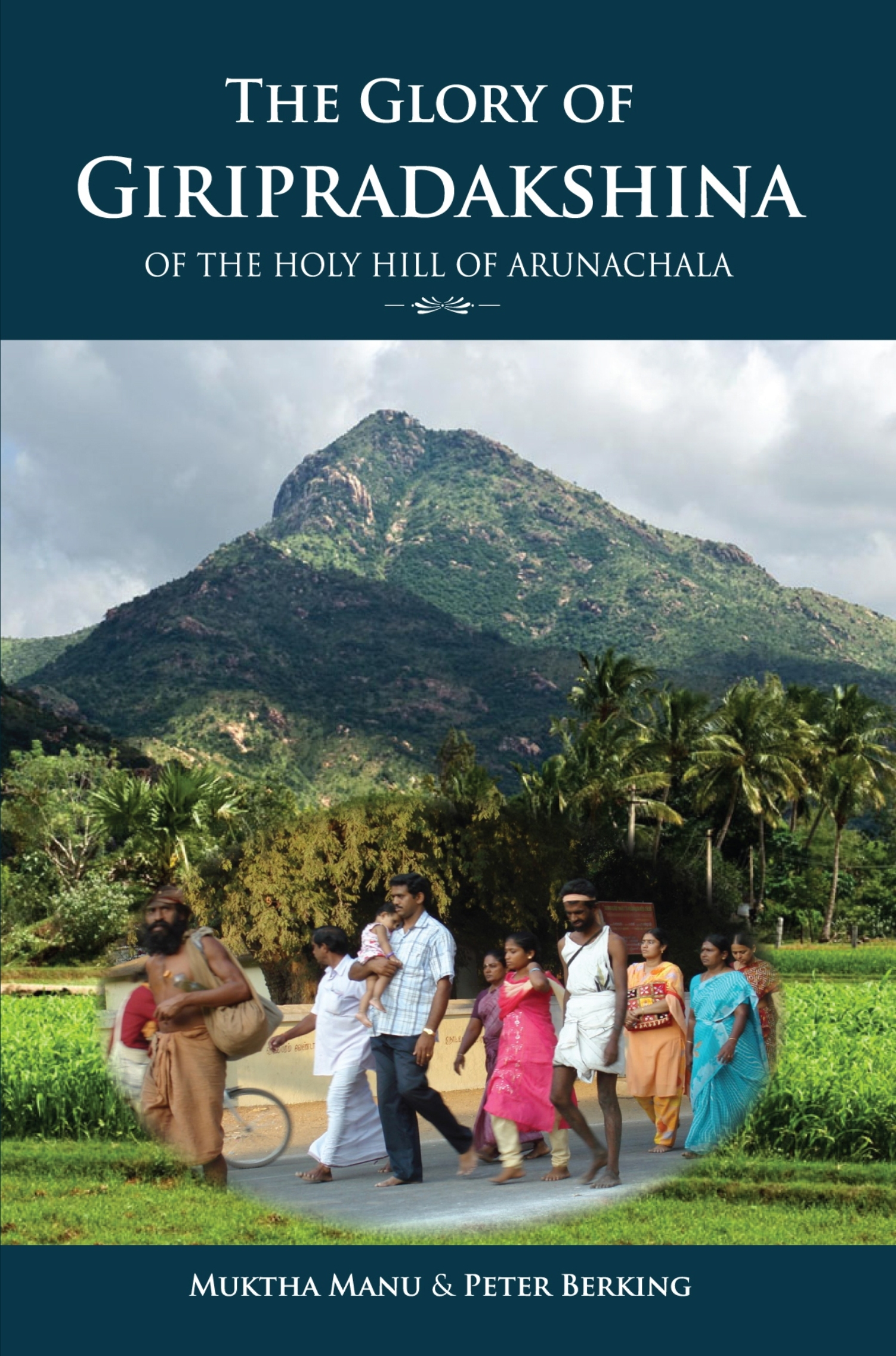 The Glory Of Giripradakshina Of The Holy Hill Of Arunachala