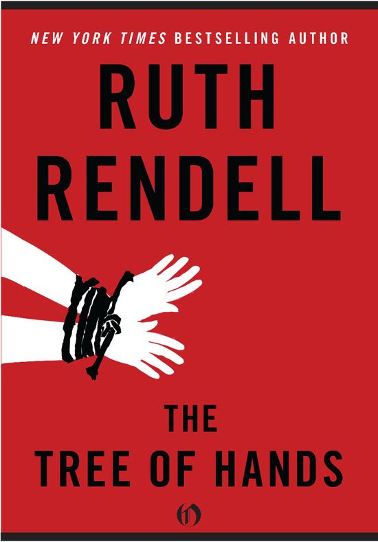 The Tree of Hands By: Ruth Rendell