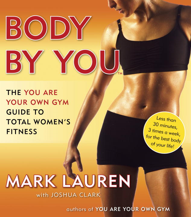 Body by You By: Joshua Clark,Mark Lauren