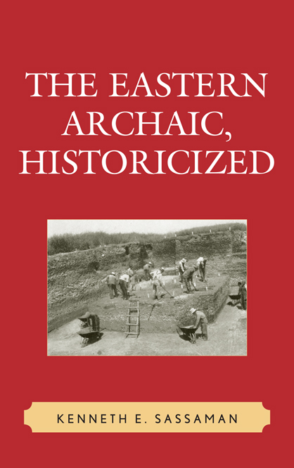 The Eastern Archaic, Historicized