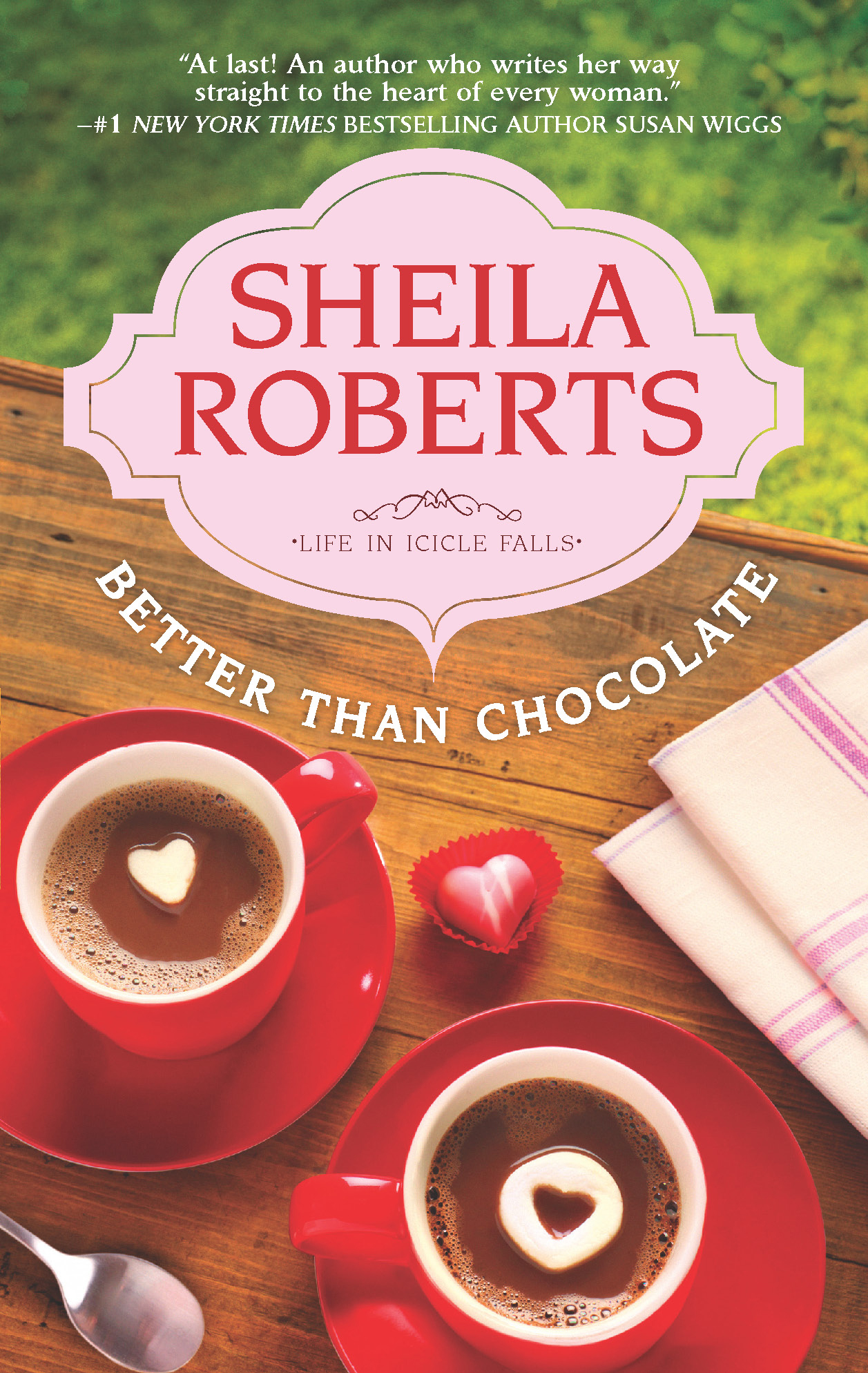 Better Than Chocolate By: Sheila Roberts