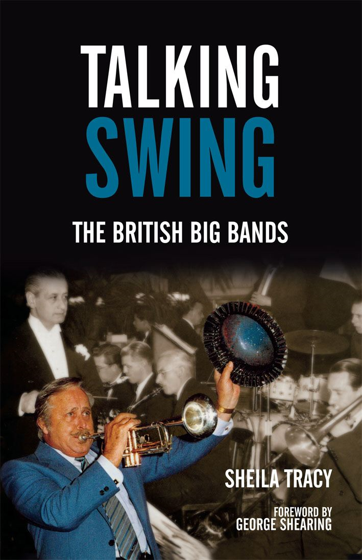 Talking Swing The British Big Bands