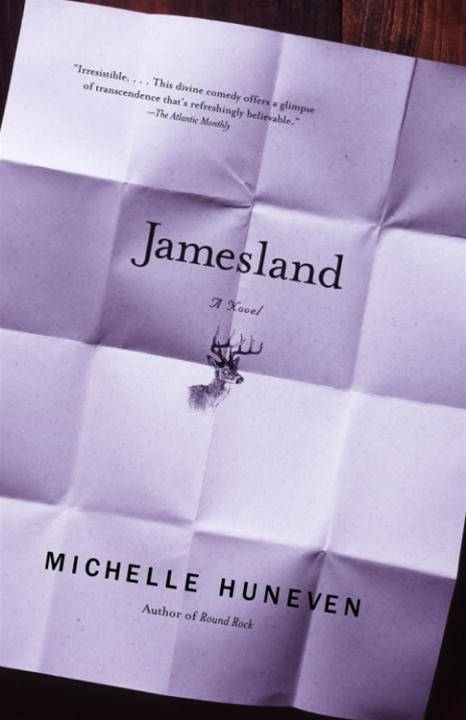 Jamesland By: Michelle Huneven